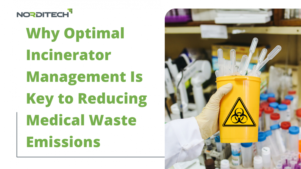 Why Optimal Incinerator Management Is Key to Reducing Medical Waste Emissions